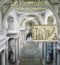 Le Panthéon: Symbole des révolutions : de l'église de la nation au temple des grands hommes (French Edition)