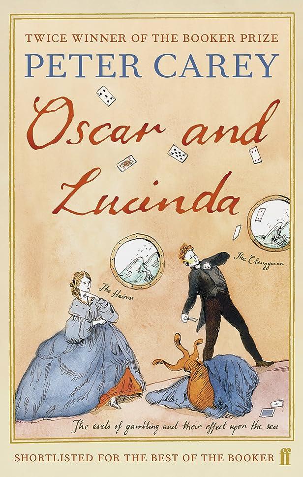 野なエキスパート結論Oscar and Lucinda (English Edition)