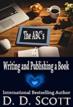The ABC's of Writing and Publishing a Book (Writing-for-Publication 1)