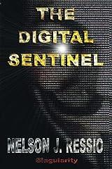 The Digital Sentinel Kindle Edition
