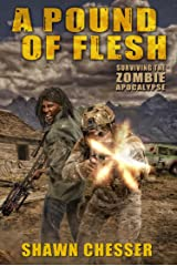 A Pound of Flesh (Surviving the Zombie Apocalypse Book 4) Kindle Edition