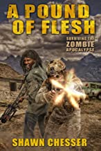 A Pound of Flesh (Surviving the Zombie Apocalypse Book 4)
