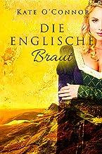 Die englische Braut (German Edition)