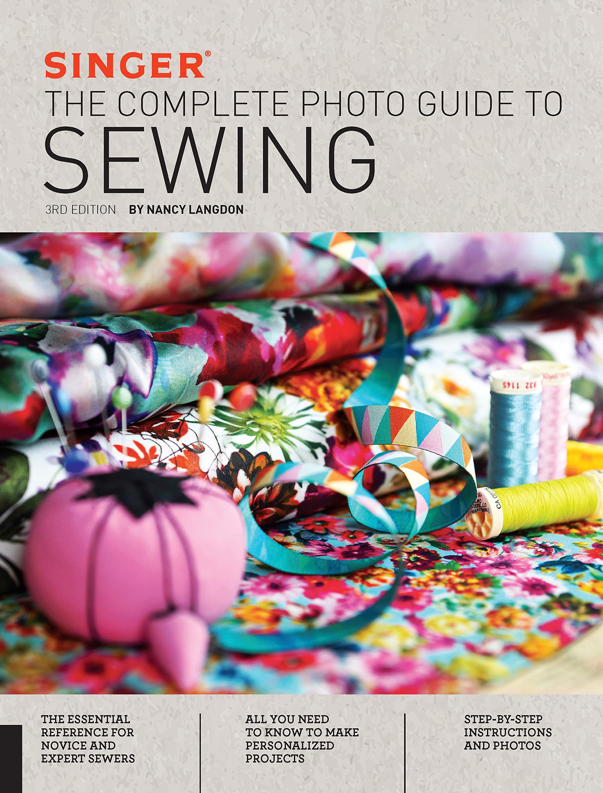 Download Singer: The Complete Photo Guide to Sewing, 3rd Edition