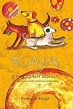 Raja & The Giant Donut