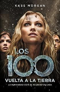 Vuelta a la Tierra (Los 100 3) (Spanish Edition)