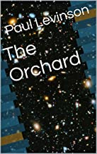 The Orchard (The Exo-Genetic Engineers Book 1)