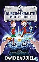 Der durchgeknallte Spielecontroller (German Edition)