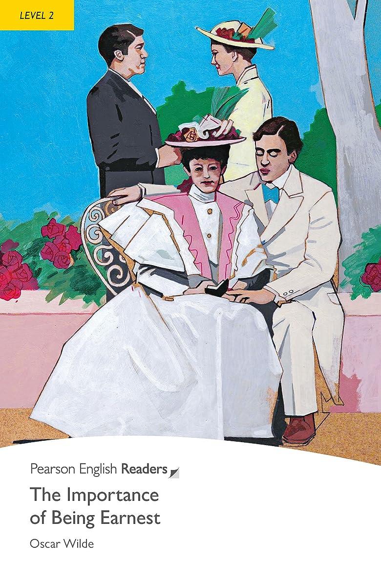 スペシャリストルーチン重要なLevel 2: The Importance of Being Earnest (Pearson English Graded Readers) (English Edition)