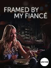 framed by my fiance