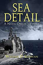 Sea Detail: A Naval Officer's Voyage