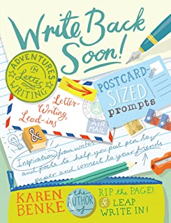 Write Back Soon!: Adventures in Letter Writing