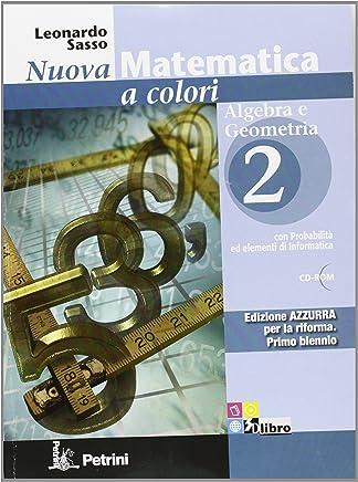 Nuova matematica a colori. Con quaderno di recupero. Ediz. azzurra. Per le Scuole superiori. Con espansione online: N.MAT.COL.AZZ.A/G.2+Q+CD