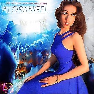 God's My Refuge (Sunshine Angel Remix)