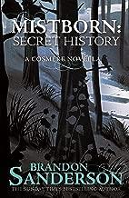 Mistborn: Secret History (English Edition)