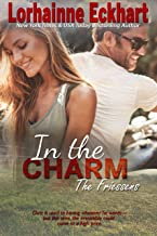 In the Charm (The Friessens Book 13)