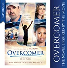Overcomer (Softcover),The Official NovelizationBased on the Overcomer Movie, This Inspirational BookAlsoAvailable in Hardcover and E-Book