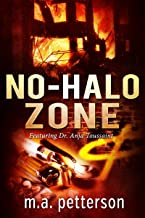 No-Halo Zone (with Dr. Anja Toussaint) (English Edition)