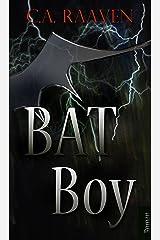 BAT Boy (BAT Boy Storyversum 1) Kindle Ausgabe