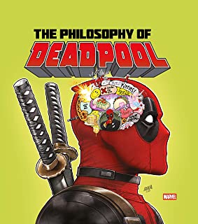 The Philosophy of Deadpool