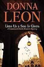 Unto Us a Son Is Given: A Comissario Guido Brunetti Mystery (The Commissario Guido Brunetti Mysteries Book 28)
