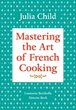 Mastering the Art of French Cooking, Volume 1: A Cookbook (English Edition)