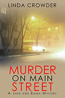 Murder on Main Street (A Jake and Emma Mystery Book 2)