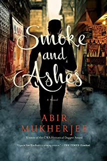 Smoke and Ashes: A Novel (Wyndham & Banerjee Series)