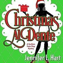 Christmas Al Dente: A Southern Pasta Shop Mystery