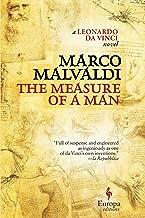 The Measure of a Man: A Leonardo da Vinci Novel