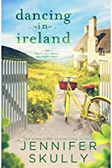 Dancing in Ireland: Once Again, Book 3 Kindle Edition