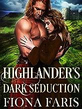 Highlander's Dark Seduction: Scottish Medieval Highlander Romance Novel (Dark Highlander Tales Book 2)