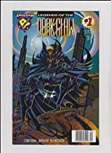 Legend of the Dark Claw (Amalgam, No.1)