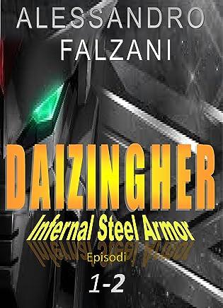 DAIZINGHER: Infernal Steel Armor 1