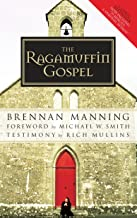 Download The Ragamuffin Gospel: Good News for the Bedraggled, Beat-Up, and Burnt Out PDF