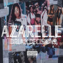 Drunk Decisions [Explicit]