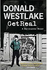 Get Real: A Dortmunder Novel Kindle Edition