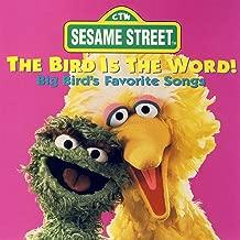 Sesame Street: The Bird Is The Word