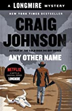 Any Other Name: A Longmire Mystery (Walt Longmire Mysteries Book 10) PDF