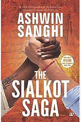 The Sialkot Saga Kindle Edition