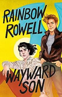 Wayward Son (Simon Snow Series (2))