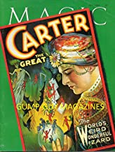 MAGIC Magazine July 1995 THE GREAT CARTER: THE WORLD'S WEIRD WONDERFUL WIZARD Truly A-May-Zing Photo Spread FOUR DECADES OF THEME PARK MAGIC