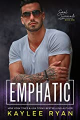 Emphatic (Soul Serenade Book 1) Kindle Edition