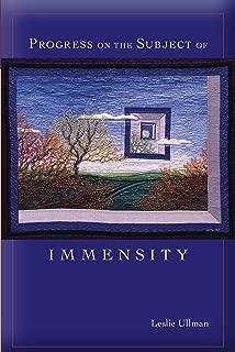 Progress on the Subject of Immensity (Mary Burritt Christiansen Poetry Series)