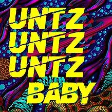 Untz Untz Untz Baby