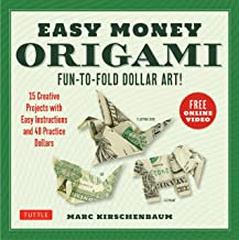 Easy Money Origami Kit: Fun-to-Fold Dollar Art! (Online Video Demos)