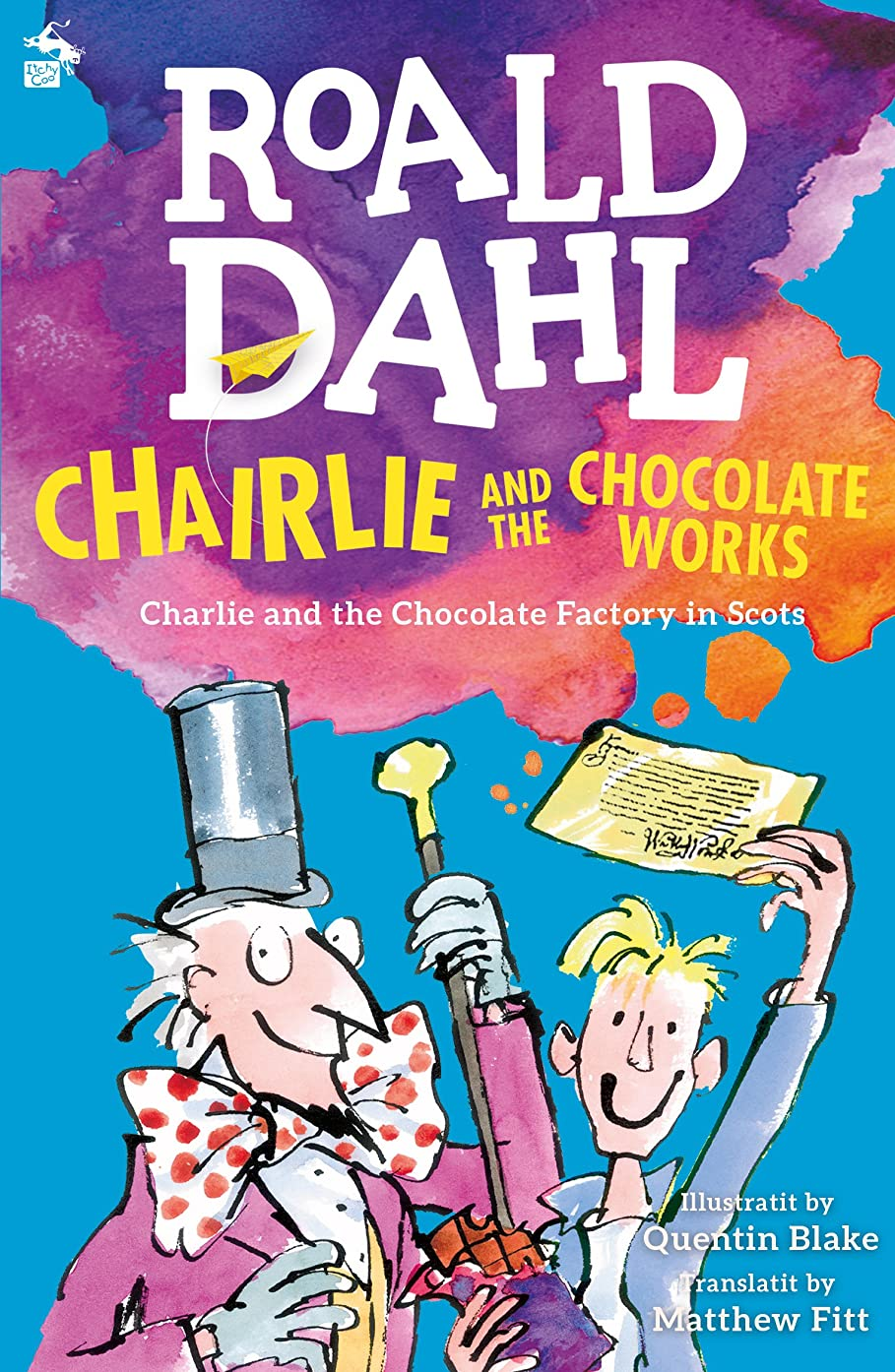 ソビエト市民権サロンChairlie and the Chocolate Works: Charlie and the Chocolate Factory in Scots (English Edition)