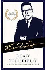 Lead the Field: An Official Nightingale Conant Publication (Earl Nightingale Series) (English Edition) eBook Kindle