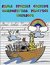 Bible Stories Cursive Handwriting Practice Workbook: Cursive Handwriting Practice for Young Writers