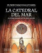 La catedral del mar: El cómic basado en el best seller (Spanish Edition)